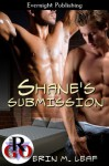 Shane's Submission - Erin M. Leaf