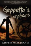 Geppetto's Orphans - Kenneth Mark Hoover