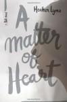 A Matter of Heart - Heather Lyons