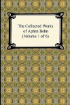 The Collected Works of Aphra Behn (Volume 1 of 6) - Aphra Behn