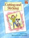 Cutting and Sticking - June Crebbin, Peter Kavanagh