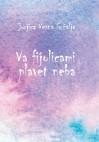 Va fijolicami plavet neba - Jurjica Vesna Gržalja