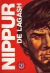 Nippur de Lagash, #3: El regreso - Robin Wood, Lucho Olivera, Sergio Mulko