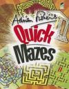 Adrian Fisher's Quick Mazes - Adrian Fisher