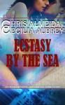 Ecstasy by the Sea - Chris Almeida, Cecilia Aubrey