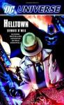 DC Universe: Helltown (Dc Universe) - Dennis O'Neil