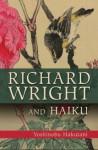 Richard Wright and Haiku - Yoshinobu Hakutani