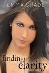 Finding Clarity - Emma Shade
