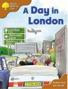 A Day In London (Oxford Reading Tree: Stage 8: Storybooks) - Roderick Hunt, Alex Brychta