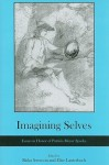 Imagining Selves: Essays in Honor of Patricia Meyer Spacks - Rivka Swenson, Patricia Meyer Spacks
