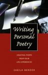 Writing Personal Poetry - Sheila Bender