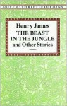 The Beast in the Jungle and Other Stories - Henry James, Stanley Applebaum, Shane Weller