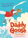 The Daddy Goose Treasury - Vivian French, Ross Collins, AnnaLaura Cantone, Joëlle Dreidemy, Andrea Huseincovic