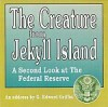 Audio - THE CREATURE FROM JEKYLL ISLAND - A Second Look at the Federal Reserve - G. Edward Griffin