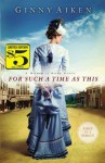 For Such a Time as This: A Women of Hope Novel - Ginny Aiken