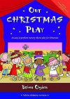Our Christmas Play: An Easy-To-Perform Nursery Rhyme Play for Christmas. Brian Ogden - Ogden, Brian Ogden