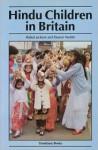 Hindu Children In Britain - Robert Jackson, Eleanor M. Nesbitt