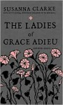 Ladies of Grace Adieu and Other Stories - Susanna Clarke, Charles Vess