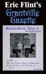 Grantville Gazette Volume 16 - Eric Flint, Paula Goodlett, Garrett W. Vance
