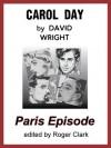 Carol Day - Paris Episode - David Wright, Roger Clark