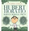 Hubert Horatio Bartle Bobton-Trent - Lauren Child