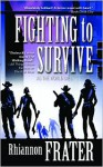 Fighting to Survive (As The World Dies, #2) - Rhiannon Frater