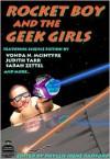 Rocket Boy and the Geek Girls - Phyllis Irene Radford