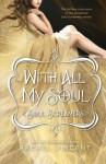 With All My Soul - Rachel Vincent, Amanda Ronconi