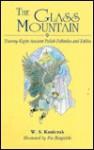 The Glass Mountain: Twenty-Eight Ancient Polish Folktales and Fables - W.S. Kuniczak