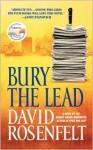 Bury the Lead - David Rosenfelt