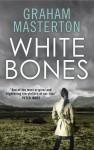 White Bones - Graham Masterton