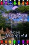 The Twin Moons Of Tansa - Wayne Mansfield