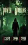 The Power of Nothing - Richard Farren Barber