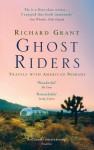 Ghost Riders - Richard Grant