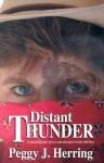Distant Thunder - Peggy J. Herring