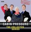 Cabin Pressure: The Collected Series - John David Finnemore, Stephanie Cole, Benedict Cumberbatch, Roger Allam