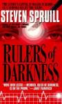 Rulers Of Darkness - Steven Spruill