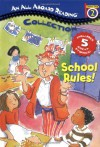 School Rules! (All Aboard Reading Collection, Station Stop 2) - Gail Herman, Cathy East Dubowski, Bonnie Bader, Mark Dubowski, Joan Holub, Bryan Hendrix, Stacy Peterson