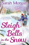 Sleigh Bells in the Snow (O'Neil Brothers,#1) - Sarah Morgan