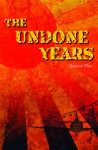The Undone Years - Shamini Flint