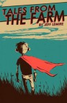 Essex County Vol. 1: Tales from the Farm - Jeff Lemire