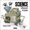 Science: A Discovery in Comics - Margreet de Heer
