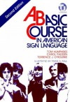 A Basic Course in American Sign Language 2nd edition spiral paperback - Tom Humphries