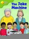 The Joke Machine - Roderick Hunt, Alex Brychta