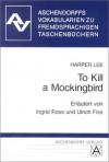 To Kill a Mockingbird. Vokabularien. - Ingrid Ross, Ulrich Fiss, Harper Lee Lee