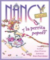 Fancy Nancy and the Posh Puppy (Spanish edition): Nancy la Elegante y la perrita popoff - Jane O'Connor, Robin Preiss Glasser