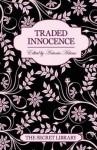 The Secret Library: Traded Innocence - Toni Sands, Antonia Adams