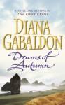 Drums Of Autumn: (Outlander 4) - Diana Gabaldon