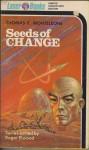 Seeds Of Change - Thomas F. Monteleone, Roger Elwood, Frank Kelly Freas