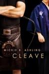 Cleave - Mickie B. Ashling